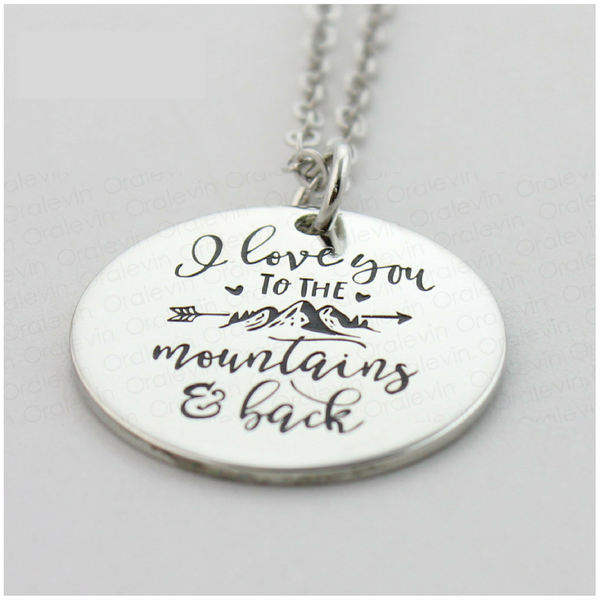 I Love You To The Mountains & Back Necklace