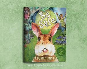 Be Safe - Book 1 of Mister's Garden Series, Available for Purchase Soon!