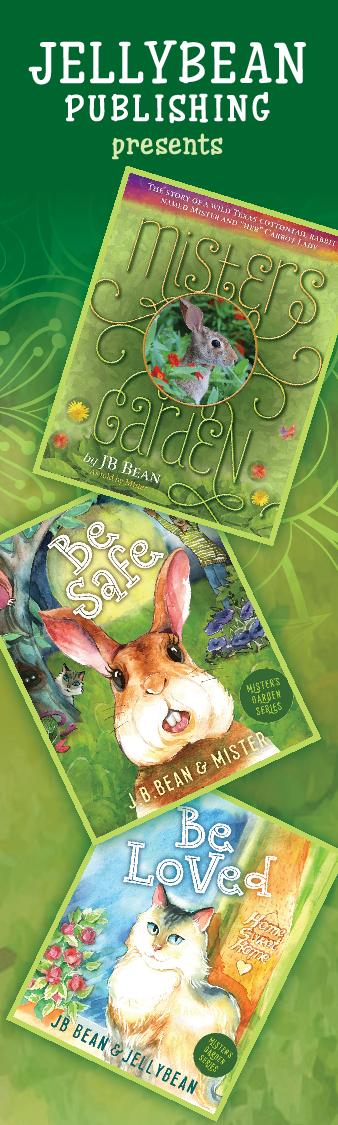 Mister's Garden - JellyBean Publishing - Be Safe - Be Loved - Bunny Book