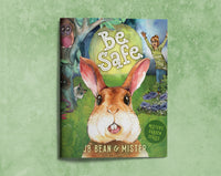Be Safe - Book One of The Mister's Garden Series - Mister's Garden