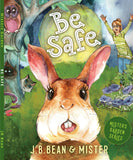 Be Safe - Book One of The Mister's Garden Series - Mister's Garden - Bunny Rabbit Gift
