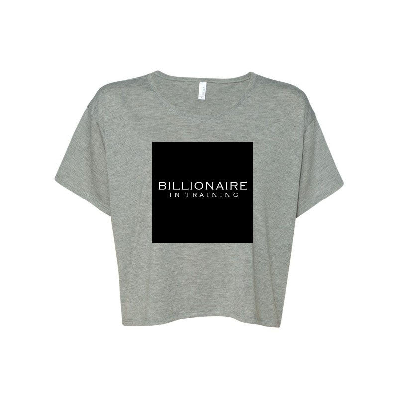 The Invert - Billionaire in Training - Crop Top - Future Professionals Apparel, LLC.