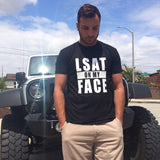 LSAT on My Face Tee - Future Professionals Apparel, LLC.