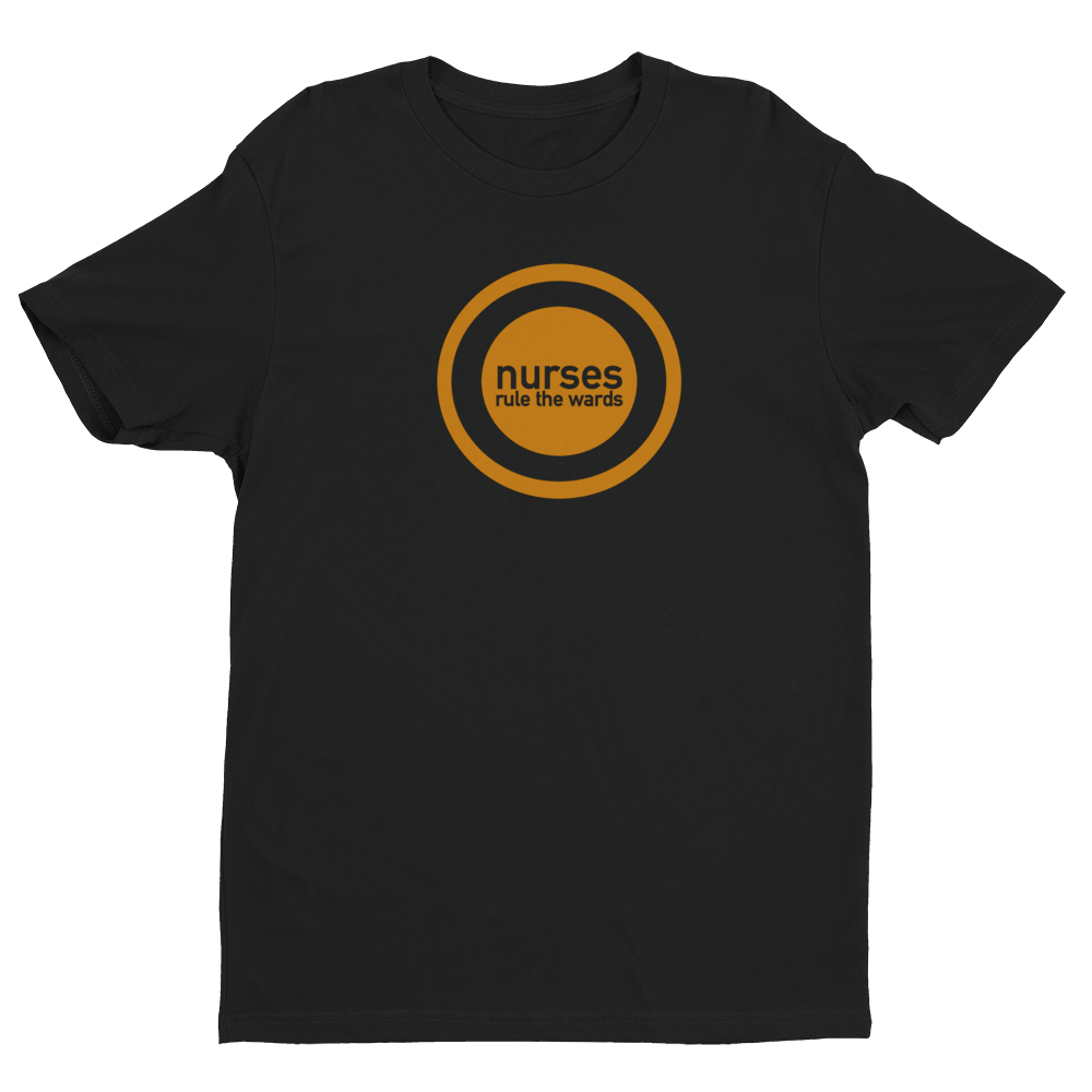 Nurses Rule The Wards Men's Tee - Future Professionals Apparel, LLC.