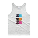 Pills Pay My Bills - Men's Tank - Future Professionals Apparel, LLC.