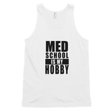 MED SCHOOL IS MY HOBBY WOMEN'S TANK - Future Professionals Apparel, LLC.