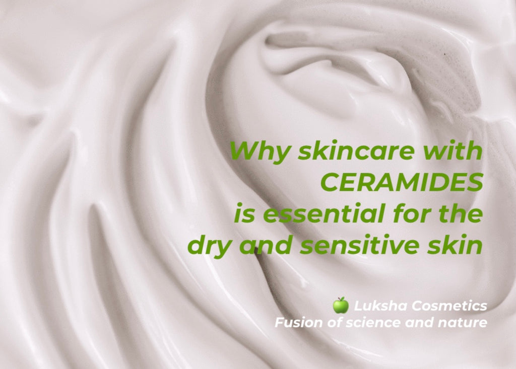 Why Skincare With Ceramides Is Essential For The Dry And Sensitive Skin