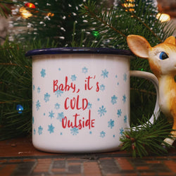 Baby It's Cold Outside- Snowflake Camping Mug-12oz