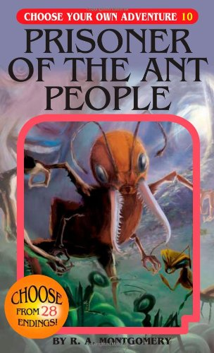 Choose Your Own Adventure Book-Prisoner of the Ant People #10
