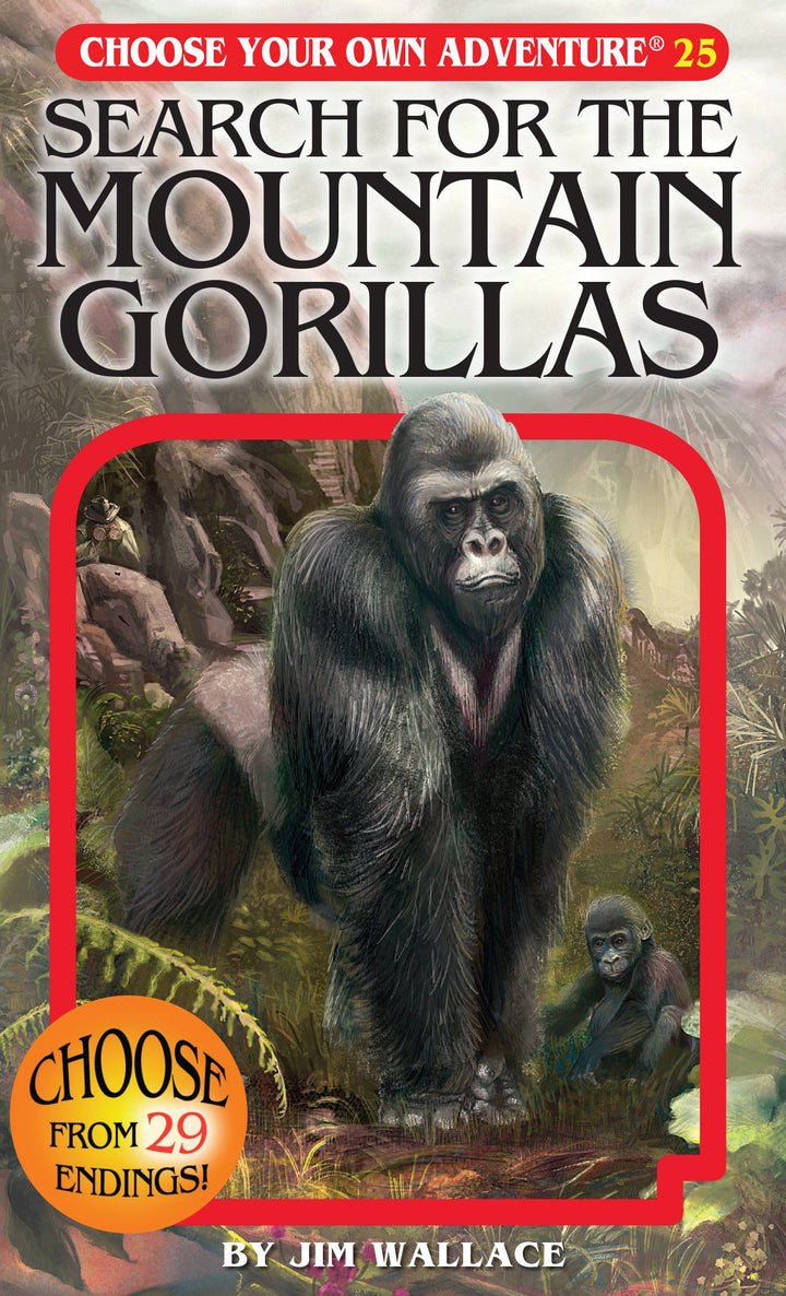 Choose Your Own Adventure Book-Search for the Mountain Gorillas #25