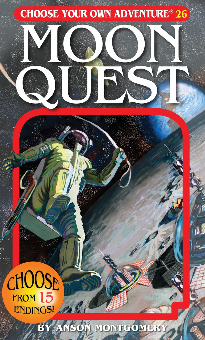 Choose Your Own Adventure Book-Moon Quest #26