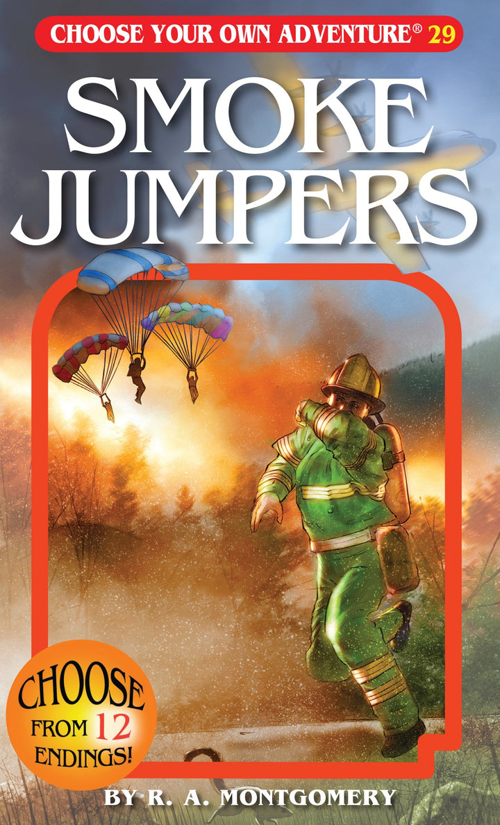 Choose Your Own Adventure Book-Smoke Jumpers #29