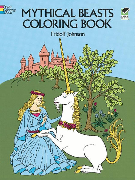 Mythical Beasts Coloring Book by Fridolf Johnson