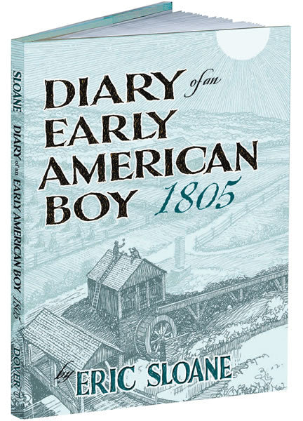 Diary of an Early American Boy:1805 by Eric Sloane: Hardcover