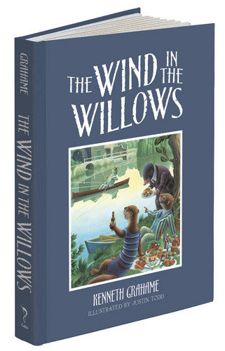 The Wind in the Willows by Kenneth Graham and Justin Todd; Hardcover