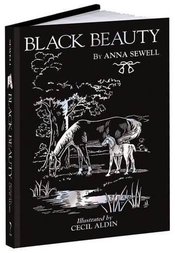 Black Beauty (Calla Editions) Hardcover - August 19, 2015 by Anna Sewell (Author), Cecil Aldin (Illustrator)