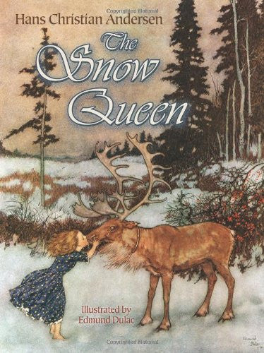 The Snow Queen (Dover Children's Classics) Paperback-November 22, 2013 by Hans Christian Andersen, Illustrated by Edmund Dulac