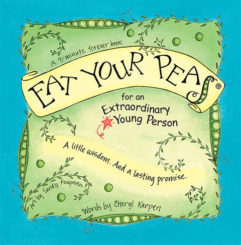 Eat Your Peas for an Extraordinary Young Person Book