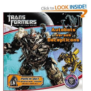Transformers Dark of the Moon: Autobots Versus Decepticons