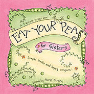 Eat Your Peas for My Sister Book