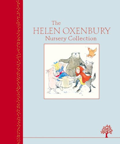 The Helen Oxenbury Nursery Collection