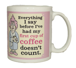 Auntie Acid Everything I Say… Ceramic Gift Mug