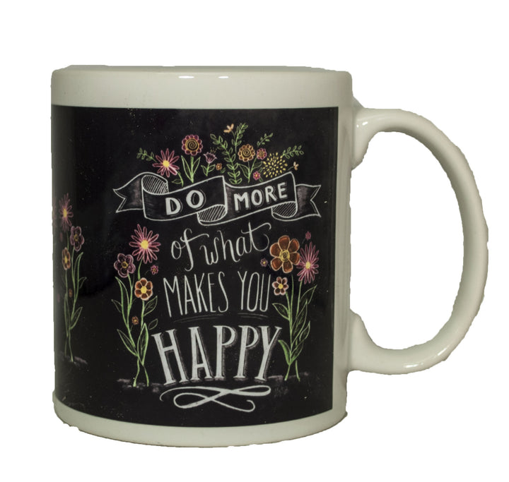 Do More of What Makes you Happy Ceramic Gift Mug