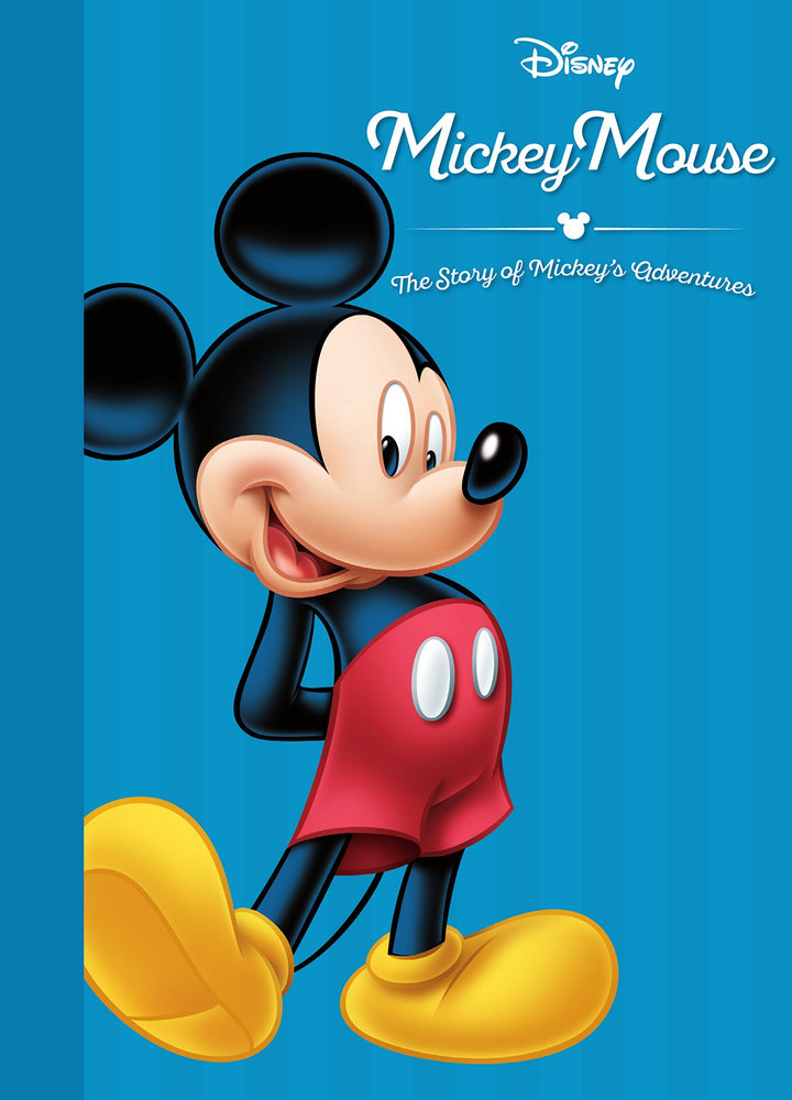 Disney Mickey: The Story of Mickeys Adventures (Movie Collection Storybook) [Hardcover] [Jun 14, 2016] Parragon Books Ltd
