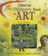 Usborne The Children's Book of Art: Internet Linked Hardcover