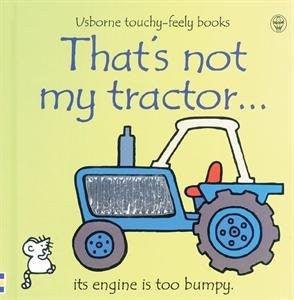 That's Not My Tractor Touchy Feely Board Book