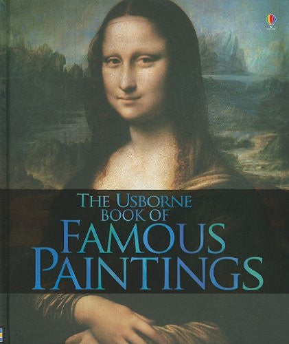 The Usborne Book of Famous Paintings Hardcover