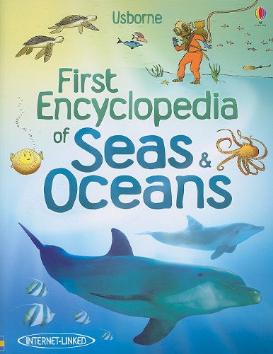 First Encyclopedia of Seas & Oceans (Usborne First Encyclopedia) Paperback