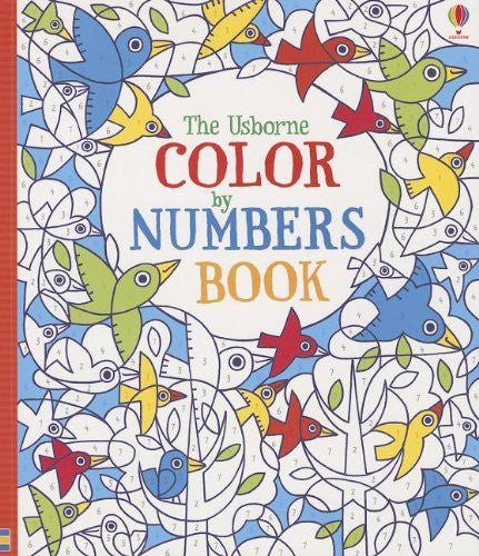 The Usborne Color by Numbers Book by Fiona Watt (Author), Erica Harrison (Illustrator)
