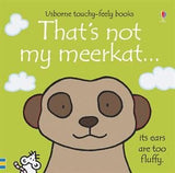 That's Not My Meerkat Touchy Feely Board Book