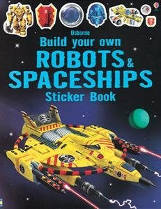 Build Your Own Robots & Spaceships Sticker Book Paperback