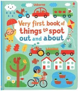 Very First Book of Things to Spot Out and About Board book December 1, 2015