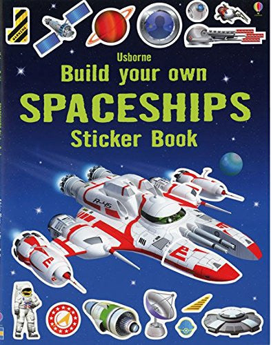 Build Your Own Spaceships Sticker Book Paperback