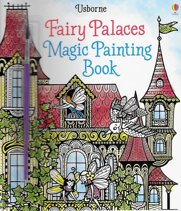 Fairy Palaces Magic Painting Book Paperback