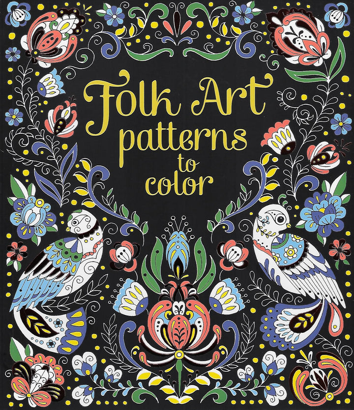 Folk Art Patterns to Color Coloring Book
