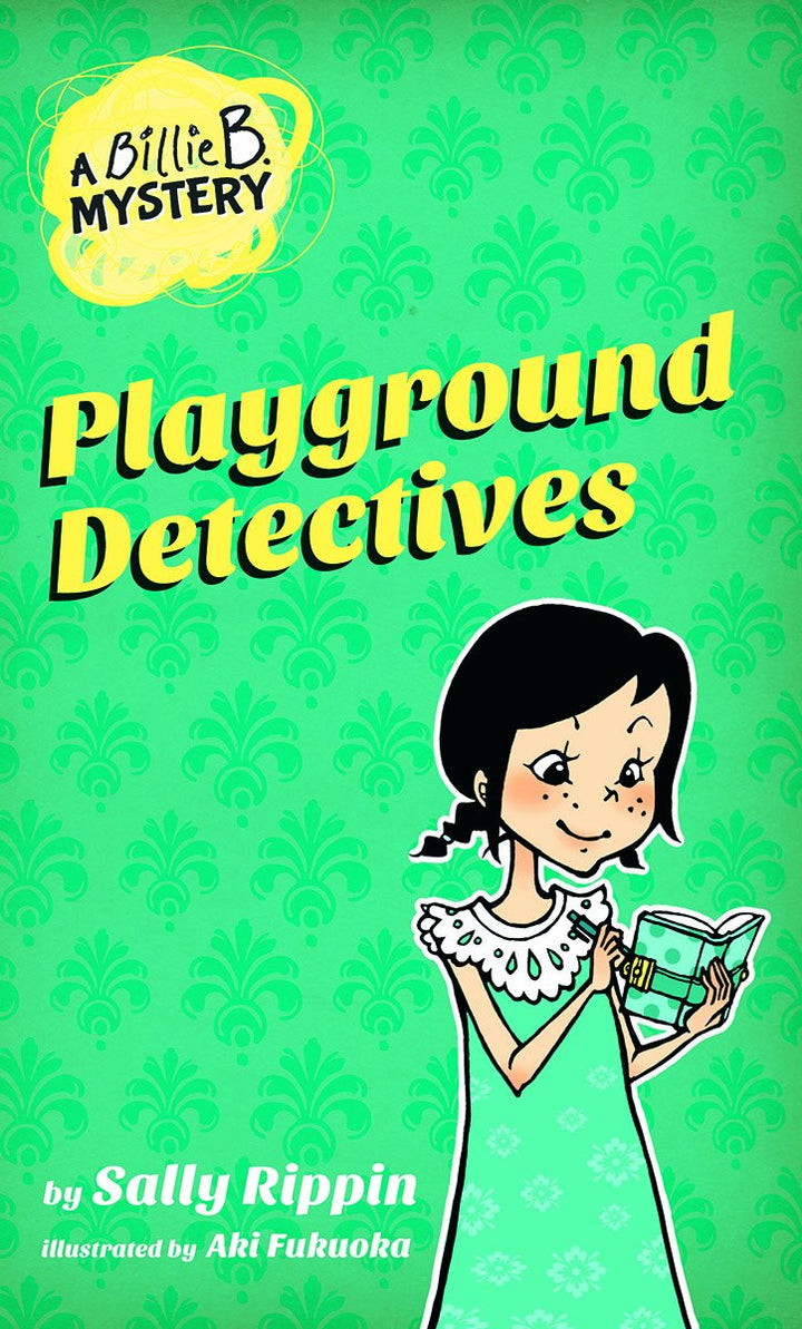 Billy B Mysteries-Playground Detectives #3