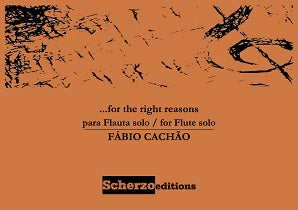 Cachão, Fábio  - …for the right reasons para Flauta solo