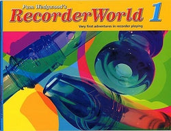 Wedgewood, Pam -Recorder World 1 Pupils Book