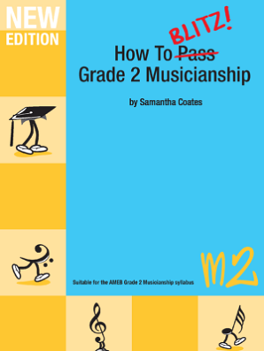 Coates, Samantha - How to Blitz Musicianship Grade 2