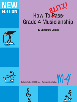 Coates, Samantha - How to Blitz Musicianship Grade 4
