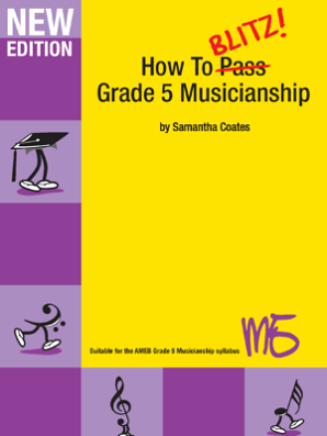 Coates, Samantha - How to Blitz Musicianship Grade 5