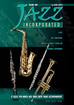 Bailey, Kerin -  Jazz Incorporated Alto Sax Volume 1 Book/CD