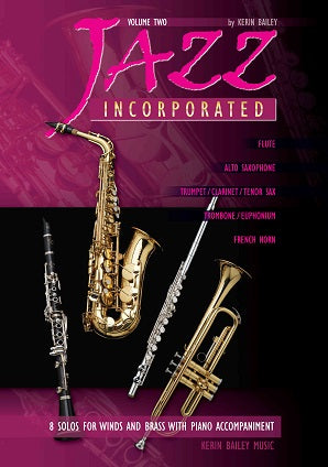 Bailey. Kerin -  Jazz Incorporated Alto Sax Volume 2 Book/CD