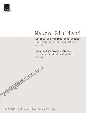 Giuliani, Mauro - Easy and Enjoyable Pieces for Flute and Guitar Op 74 (Universal)