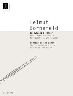 Bornefeld, Helmut - Cheaper by the Dozen 12 Harmless Pieces for Flute & Piano (Universal)