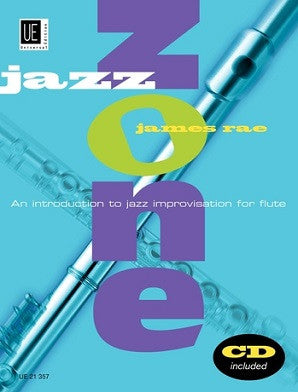 Rae, James - Jazz Zone Intro to Jazz Improvisation for Flute Bk/CD (Universal)